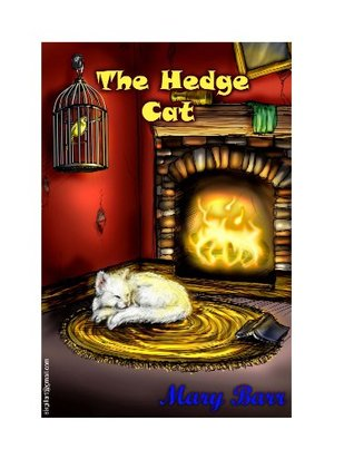The Hedge Cat  by  Mary Barr