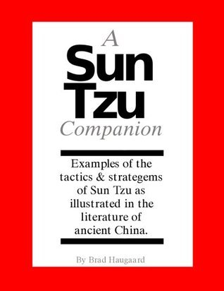 A Sun Tzu Companion Brad Haugaard