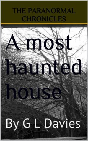 A most haunted house  by  G.L. Davies