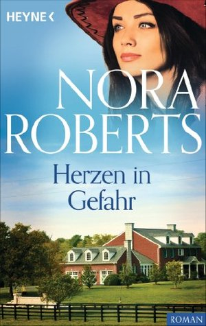 Herzen in Gefahr  by  Nora Roberts