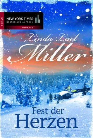 Fest der Herzen Linda Lael Miller