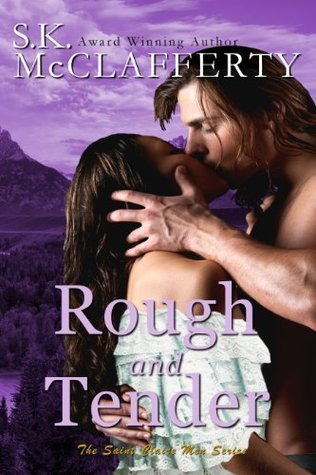 Rough And Tender (The St. Claire Men #1)  by  Selina MacPherson