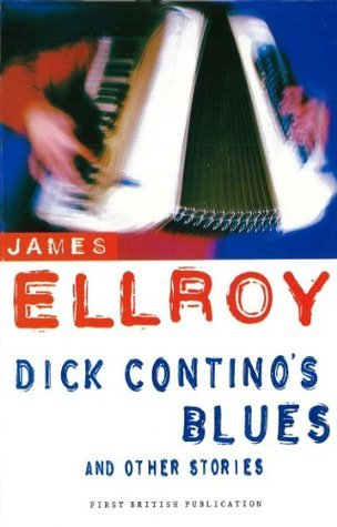 Dick Continos Blues And Other Stories James Ellroy