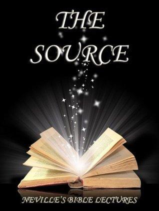 The Source Neville Goddard