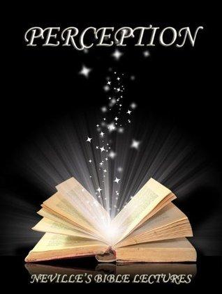 Perception Neville Goddard