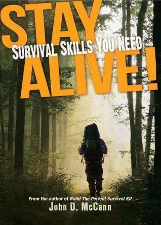 Stay Alive!  by  John D. McCann