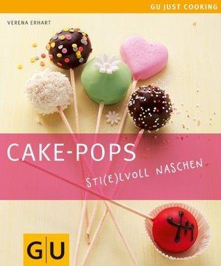 Cake-Pops (GU Just Cooking)  by  Verena Erhart