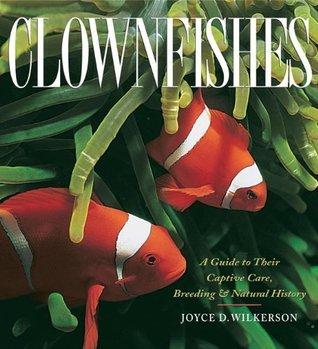 Clownfishes Joyce D. Wilkerson