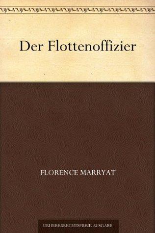 Der Flottenoffizier Florence Marryat