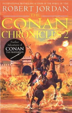 Conan Chronicles 2 Robert Jordan