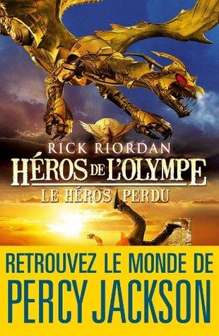 Le héros perdu (Héros de lOlympe, #1) Rick Riordan