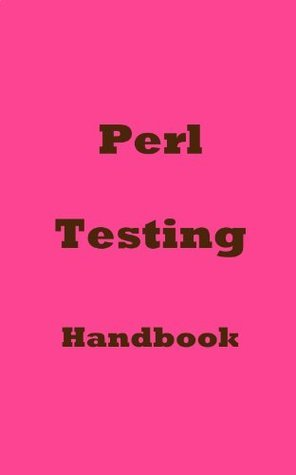 Perl Testing Handbook  by  tokuhirom