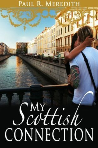 My Scottish Connection Paul R. Meredith