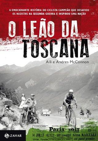 O Leão da Toscana  by  Aili McConnon