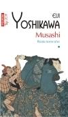 Musashi. Roata norocului (vol. I)  by  Eiji Yoshikawa