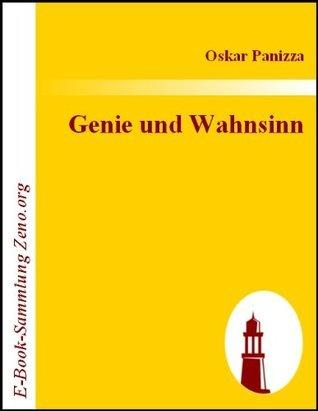 Genie und Wahnsinn  by  Oskar Panizza