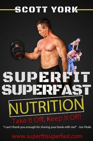 SuperFit SuperFast Nutrition Scott York