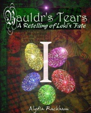 Bauldrs Tears Alydia Rackham