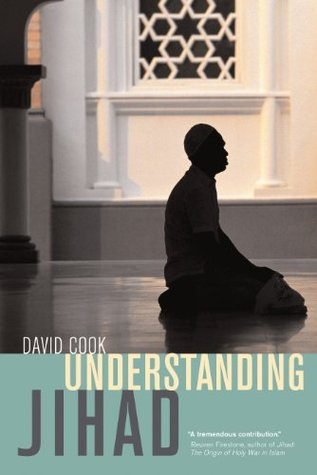 Understanding Jihad  by  David B. Cook