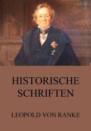 Historische Schriften: Erweiterte Ausgabe  by  Leopold von Ranke