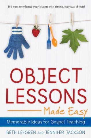 Object Lessons Made Easy  by  Jennifer Jackson