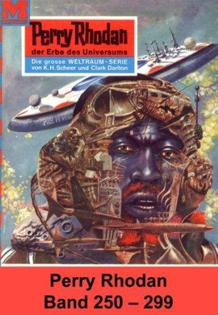 Perry Rhodan-Paket 6: Die Meister der Insel (Teil 2): Perry Rhodan-Heftromane 250 bis 299 (German Edition)  by  Perry Rhodan