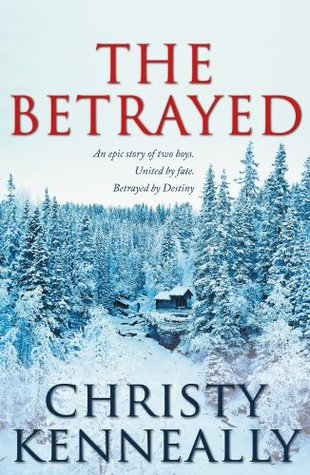 The Betrayed  by  Christy Kenneally