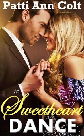 The Sweetheart Dance (Echo Falls, Texas, #2)  by  Patti Ann Colt