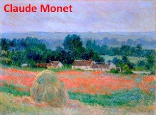675 Color Paintings of Claude Monet (Part 2) - French Impressionist Painter (November 14, 1840 - December 5, 1926)  by  Jacek Michalak
