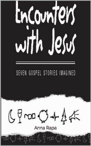Encounter Jesus  by  Anna Rapa