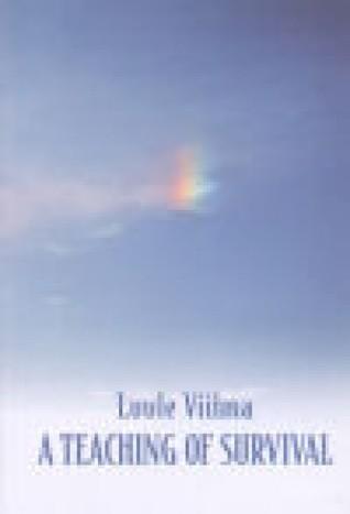 A Teaching of Survival Luule Viilma
