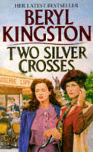 Two Silver Crosses Beryl Kingston