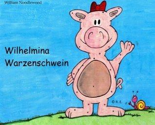 Wilhelmina Warzenschwein  by  William Noodlewood