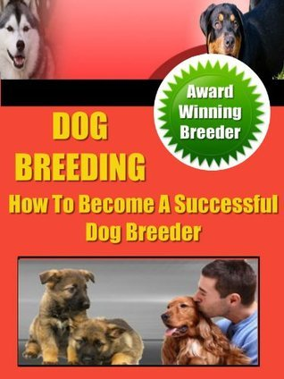 Dog Breeding Secrets  by  Robert Ford