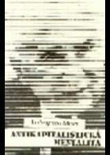 Antikapitalistická mentalita Ludwig von Mises