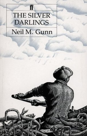 Silver Darlings  by  Neil M. Gunn