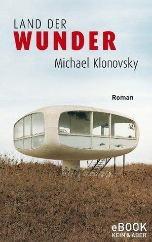 Land der Wunder / eBook Michael Klonovsky