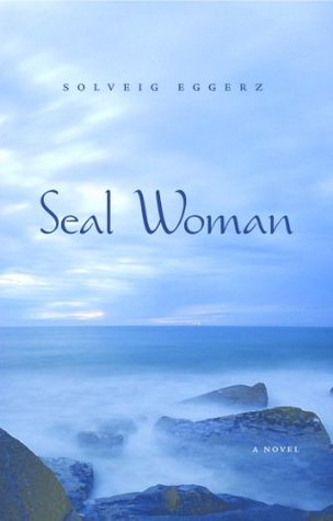 Seal Woman  by  Solveig Eggerz