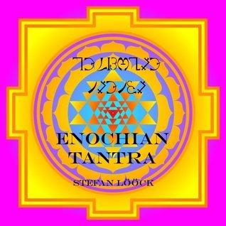 Enochian Tantra  by  Stefan Lööck