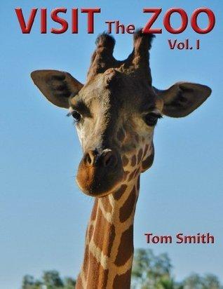 Visit the Zoo, vol. I Tom Smith