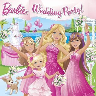 Wedding Party! (Barbie) (Pictureback  by  Mary Man-Kong
