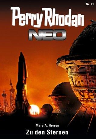 Perry Rhodan Neo 41: Zu den Sternen Marc A. Herren