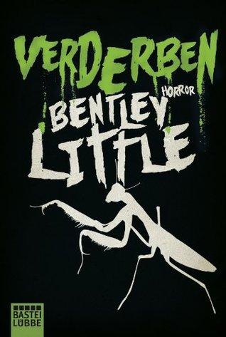 Verderben: Horror  by  Bentley Little