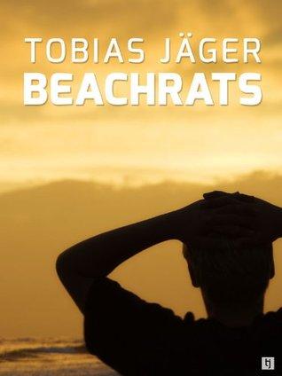 Beachrats  by  Tobias Jäger