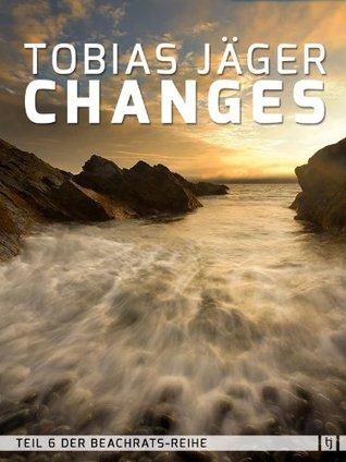 Changes (Beachrats: Teil 6) (German Edition) Tobias Jäger
