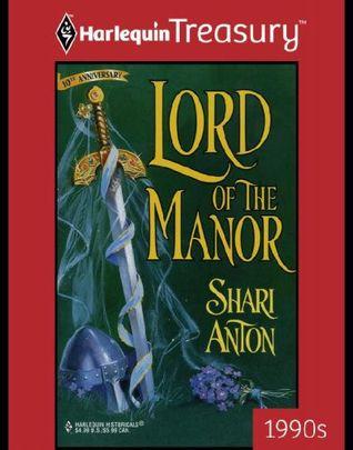 Lord of the Manor Shari Anton