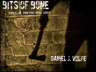 Bits of Bone Daniel Volpe
