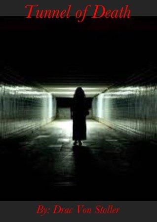 Tunnel of Death Drac Von Stoller