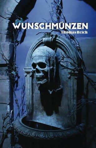 Wunschmünzen  by  Thomas Reich