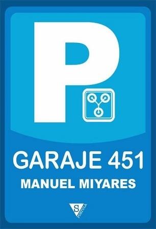 Garaje 451  by  Manuel Miyares